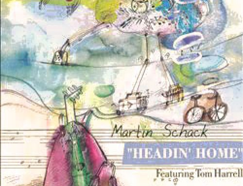 Martin Schack, featuring Tom Harrell – Headin´ home""